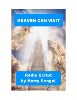 Drama - Heaven Can Wait - Radio Script