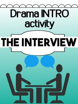 Drama  - The Interview Presentation
