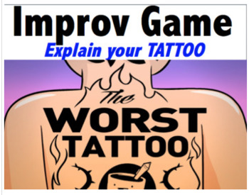 Drama - Improv Game - Explain your tattoo!