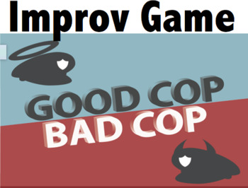 Drama - Improv Game - Good Cop / Bad Cop