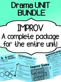 Drama - Improv Unit - Bundle - Complete unit