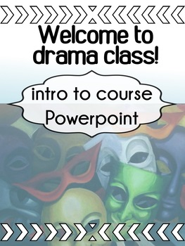 Drama - Intro - The First Day - Welcome to Drama Class