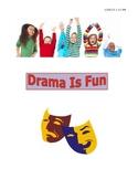 Drama Is Fun!
