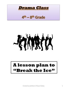 "Drama Class: A Lesson Plan to ""Break the Ice"""