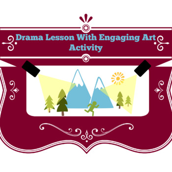 Drama Lesson With Engaging Art Activity!!!