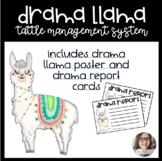 Drama Llama Classroom Tattle Management System