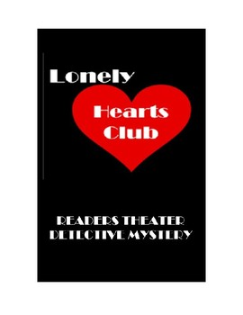 Drama - Lonely Hearts Club - A Readers Theater Detective Mystery