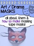 Art and Drama - Mask Project