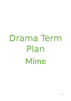 Drama Mime 12 WEEK TERM PLAN for 3 age groups