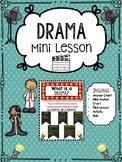 Drama Mini Lesson