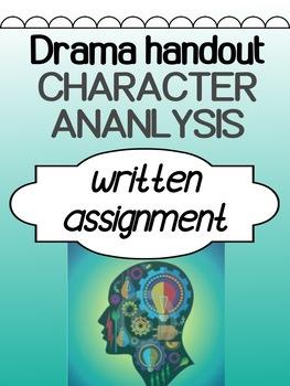 Drama - Character Analysis Assignment
