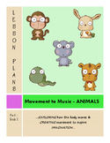Drama - Movement Lesson Plans - ANIMALS - Pre K-3