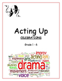 Drama, Movement & Voice Lesson for Grade 1-6 - Celebrations