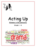 Drama, Movement, Voice program for Grade 1-6 - Community