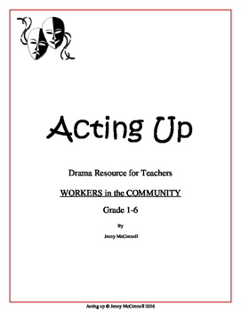 Drama, Movement, Voice program for Grade 1-6 - Community