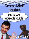 Drama - Mr. Bean  (MIME handout for high school)