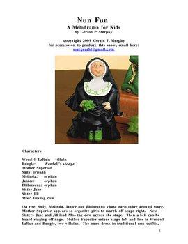 Drama - Nun Fun!  A Play for Kids!