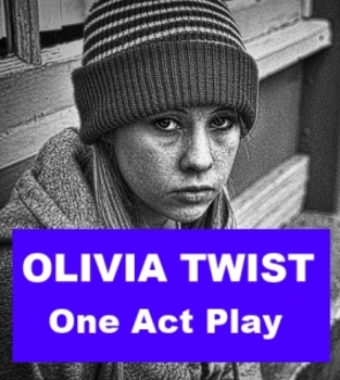 Drama - Olivia Twist One Act Play