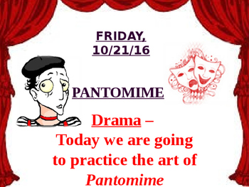 Drama - Pantomime  - The Art of Silence