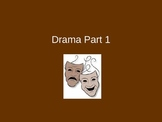 Drama Part 1