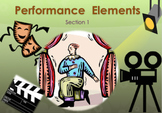 Performance Elements in Drama (Section 1 of 2)
