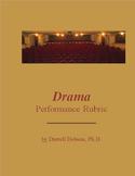 Drama -- Performance Rubric