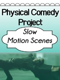 Drama - Mime Project for elementary and high school - Slow Motion Scenes