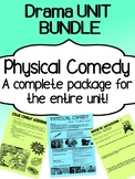 Drama - Physical Comedy Unit - Bundle - Complete Unit for