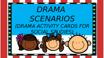 Drama (Play) Scene Cards for Social Studies (The Northeast)