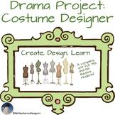 Drama Project:  Costume Designer