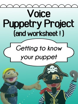 Drama - Puppetry - Project and Worksheet - For High School