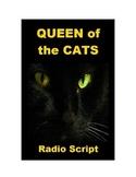 Drama - Queen of the Cats - Halloween script
