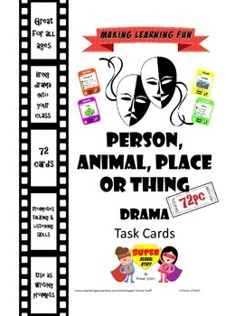 Drama Role Play or WritingTask Cards-Person, Animal, Place or Thing-72pc
