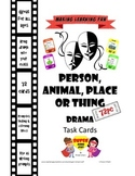 Drama Role Play or WritingTask Cards-Person, Animal, Place