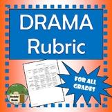 Drama Rubric
