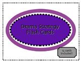 Drama Strategies/Technique Flashcards