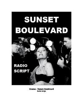 Drama - Sunset Boulevard - Radio Script