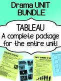 Drama - Tableau Unit - Bundle - Complete Unit for high school