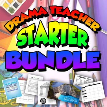 Drama Teacher Starter Bundle