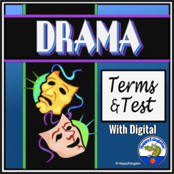 Drama Terms Test with Study Guide, Graphic Organizer, and Activities