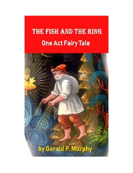 Drama - The Fish and the Ring - Fairy Tale for the Stage