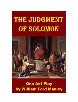 Drama - The Judgment of Solomon - A One Act Play
