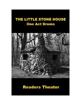 Drama - The Little Stone House - Readers Theater