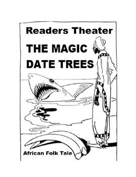 Drama - The Magic Date Trees - African Folk Tale