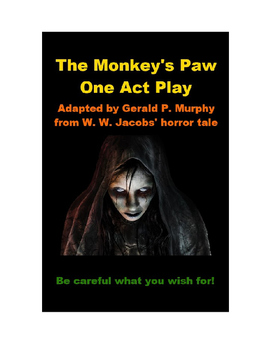 Drama - The Monkey's Paw - One Act Play