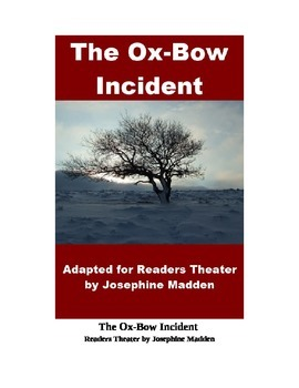 Drama - The Ox-Bow Incident - Readers Theater