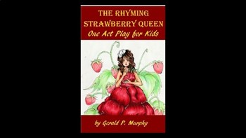 Drama - The Rhyming Strawberry Queen PowerPoint