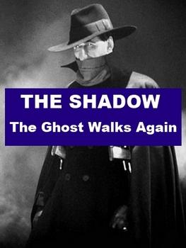 Drama - The Shadow - The Ghost Walks Again