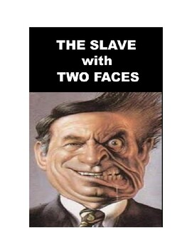 Drama - The Slave with Two Faces