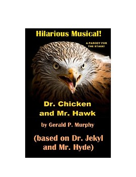 Drama - The Strange Musical of Dr. Chicken and Mr. Hawk